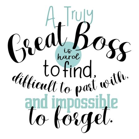 Boss Gift Poster,Boss Appreciation, Boss Print: A Truly Great Boss Is Hard To Find, Office Decor, Retirement Gifts for Boss, Going Away Gift, Lettering Art, Illustration