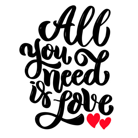 Illustration pour all you need is love. Lettering phrase isolated on white background. Design element for poster, card, banner. Vector illustration - image libre de droit