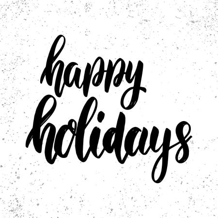 Illustration pour Happy holidays. Lettering phrase on grunge background. Design element for poster, card, banner. Vector illustration - image libre de droit
