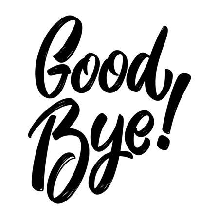 Illustration pour Goodbye. Lettering phrase on white background. Design element for poster, card, banner, sign. Vector illustration - image libre de droit