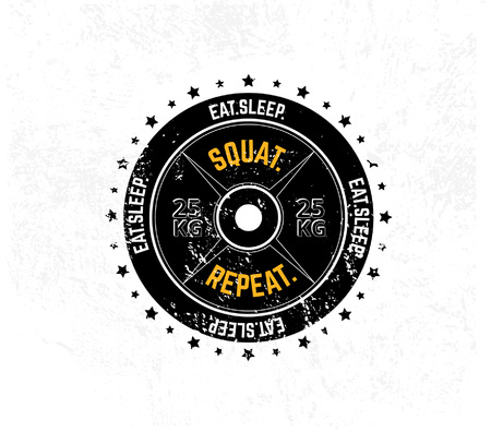 Ilustración de Eat. Sleep. Squat. Repeat. Gym motivational print with grunge effect, weight plate and white background. Vector illustration. - Imagen libre de derechos