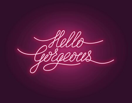 Illustration pour Hello gorgeous poster with neon lettering vector illustration. Greeting postcard with shiny phrase in pink color. Card with handwritten quote, hi expression word with light - image libre de droit