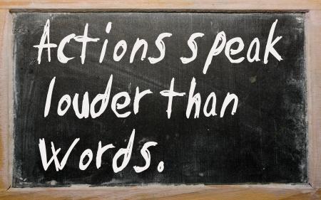 Photo pour Blackboard writings Actions speak louder than words - image libre de droit