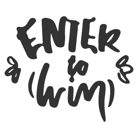 Enter to win. Vector banner.