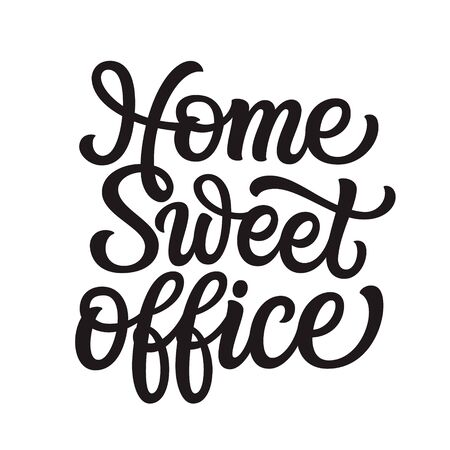 Illustration pour Home sweet office. Hand lettering quote isolated on white background. Vector typography for home decor, posters, stickers, cards - image libre de droit