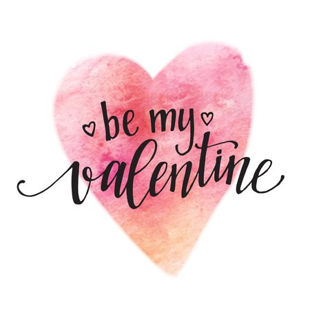 Watercolor Valentines Day Card lettering Be my Valentine  in pink watercolor background.