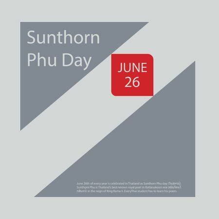 June 26th of every year is celebrated in Thailand as Sunthorn Phu day