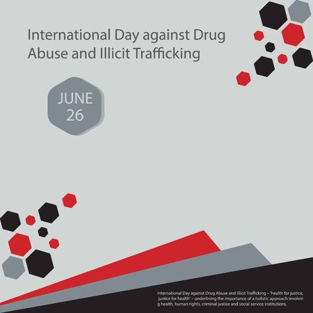 International Day against Drug Abuse and Illicit Trafficking – 'health for justice, justice for health' – underlining the importance of a holistic approach involving health, human rights, criminal justice and social service institutions.