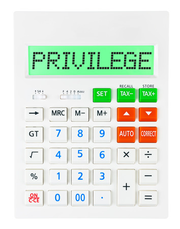 Calculator with PRIVILEGE on display isolated on white background