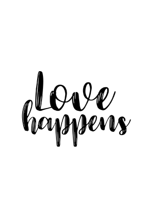 Hand drawn lettering. Ink illustration. Modern brush calligraphy. Isolated on white background. Love happens.