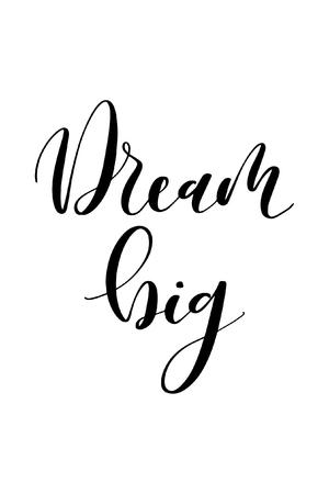 Illustration pour Hand drawn word. Brush pen lettering with phrase Dream big. - image libre de droit