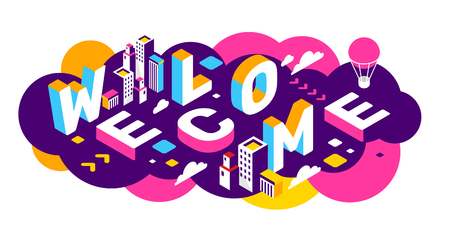Illustration pour Vector creative abstract horizontal illustration of 3d welcome word lettering typography on colorful background. Invitation to the city concept with building, decor element. Isometric design for business promo web, site, banner - image libre de droit