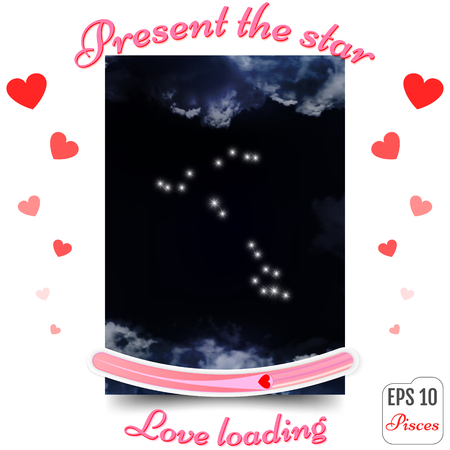 Pisces Zodiac sign. Pisces Horoscope constellation, stars. Present the star. The best gift to a loving heart. Love loading concept. Vector illustration