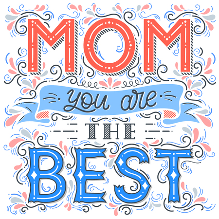 Illustration pour Happy Mothers Day typography.Mom you`re the best - unique hand drawn lettering with swirls,ribbon and decoration elements.Seasons greetings card perfect for prints,banners,invitations and more. - image libre de droit