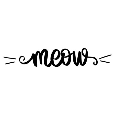 Illustration pour Meow Hand drawn kitten lettering. Cat quote isolated on white background. Funny animals phrase for print, home decor, posters. Fun brush inscription about pets. - image libre de droit