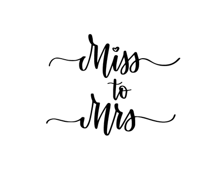 Miss to Mrs sweet wedding bachelorette party calligraphy design illustration