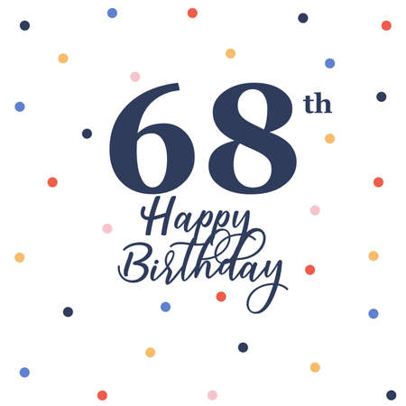 Illustration pour Happy 68th birthday, vector illustration greeting card with colorful confetti decorations - image libre de droit