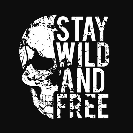 Illustration pour T-shirt design with skull and grunge texture. Vintage typography for tee print with slogan stay wild and free. T-shirt graphic. Vector - image libre de droit