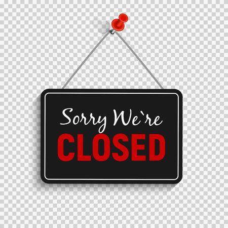 Illustration pour Sorry We are Closed Sign Vector Illustration - image libre de droit