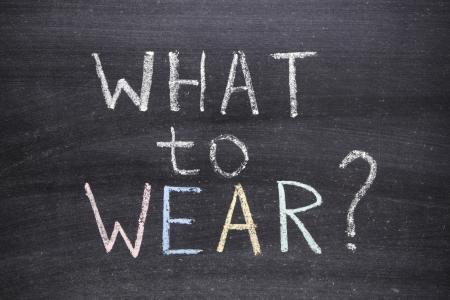 what to wear question handwritten on school blackboard