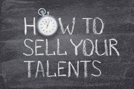 Foto de how to sell talents phrase written on chalkboard with vintage precise stopwatch used instead of O - Imagen libre de derechos