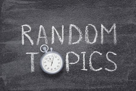 Foto de random topics phrase handwritten on chalkboard with vintage precise stopwatch used instead of O - Imagen libre de derechos