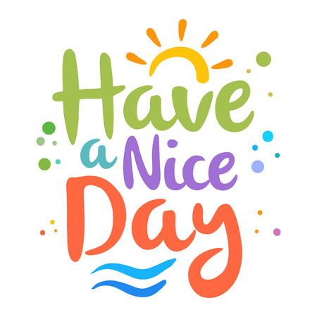Vector stock of have a nice day custom lettering, typography art