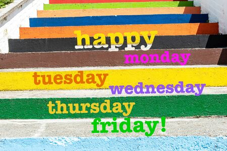 Photo pour Happy Monday, Tuesday, Wednesday, Thursday and Friday! words on colorful ladders and texture background. Motivational concept. - image libre de droit