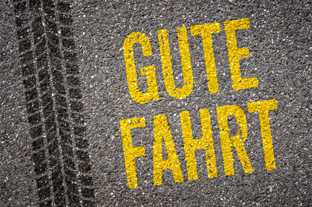 Lane with the  German Translation of Safe journey - Gute Fahrt