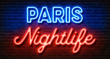 Neon sign on a brick wall - Paris Nightlife