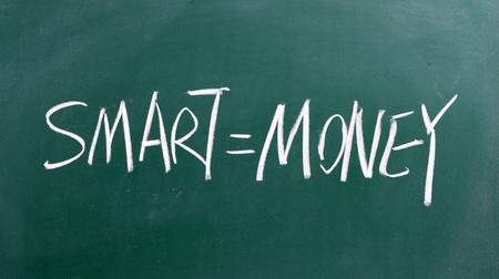 smart and money concept written on chalkboard