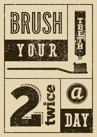 Ilustración de Brush your teeth twice a day. Typographic vintage grunge dental poster. Retro vector Illustration. - Imagen libre de derechos