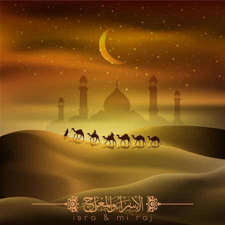 Illustration for Isra and mi'raj islamic arabic calligraphy mean; two parts of Prophet Muhammad's Night Journey - arabian traveller on camels with glowing stars and moon for background and islamic illustration - Royalty Free Image