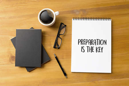 Foto de BE PREPARED and PREPARATION IS THE KEY plan perform  Business concept - Imagen libre de derechos