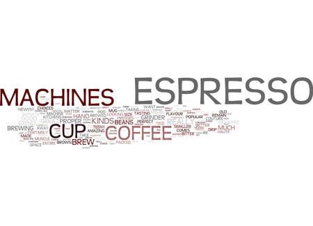 Ilustración de ESPRESSO MACHINES OVERVIEW Text Background Word Cloud Concept - Imagen libre de derechos