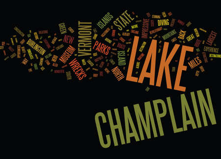 Ilustración de LAKE CHAMPLAIN WAYS TO ENJOY THIS GREAT LAKE Text Background Word Cloud Concept - Imagen libre de derechos