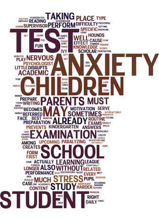 Ilustración de TEST ANXIETY A SILENT EPIDEMIC AMONG CHILDREN Text Background Word Cloud Concept - Imagen libre de derechos