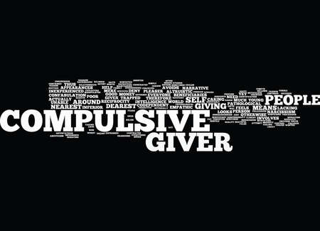 Illustration pour THE COMPULSIVE GIVER Text Background Word Cloud Concept - image libre de droit