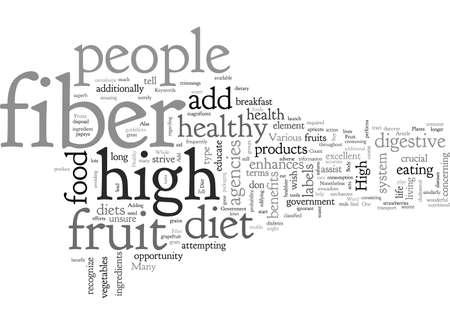Ilustración de Add High Fiber Fruit To A Healthy Diet typography text art vector illustration - Imagen libre de derechos