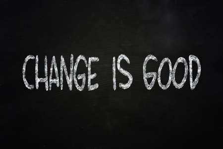 Photo for Motivational concept of the words Change is Good written on chalkboard - Royalty Free Image