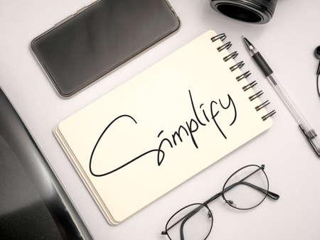 Foto de Simplify, Motivational Business Inspirational Words Quotes Concept words lettering typography concept - Imagen libre de derechos