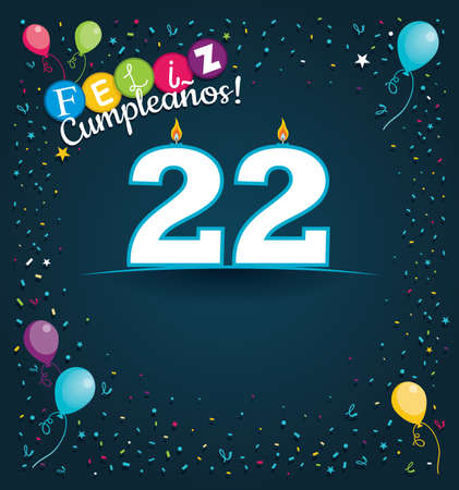 Ilustración de Feliz Cumpleanos 22 - Happy Birthday 22 in Spanish language - Greeting card with white candles in the form of number with background of balloons and confetti of various color on dark blue background. With space to write. Vector image - Imagen libre de derechos