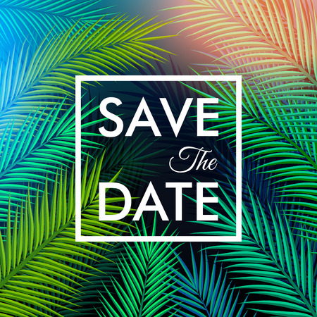 Illustration pour Save the date for your personal holiday. Tropical background with palm leaves. Vector illustration. - image libre de droit
