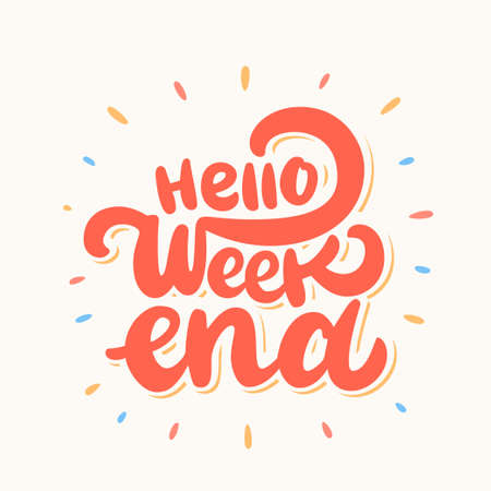 Photo for Hello Weekend. Lettering. - Royalty Free Image