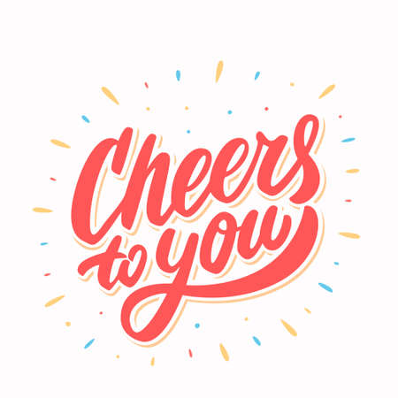Photo for Cheers to you. Greeting card. Vector lettering. - Royalty Free Image