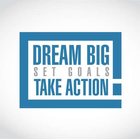 Ilustración de dream big, set, goals, take action exclamation box message  isolated over a white background - Imagen libre de derechos