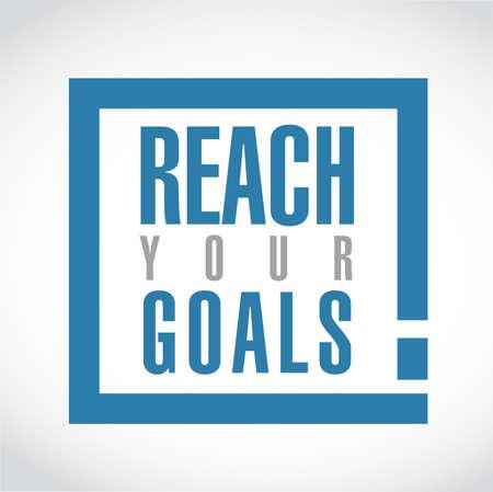 Ilustración de reach your goals exclamation box message isolated over a white background - Imagen libre de derechos