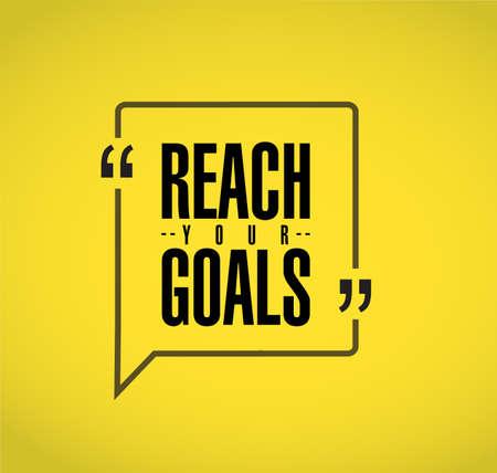 Ilustración de reach your goals line quote message concept isolated over a yellow background - Imagen libre de derechos