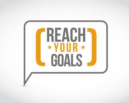 Ilustración de reach your goals message bubble isolated over a white background - Imagen libre de derechos