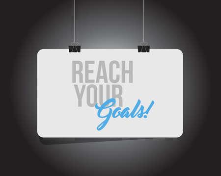 Ilustración de reach your goals hanging banner message isolated over a black background - Imagen libre de derechos